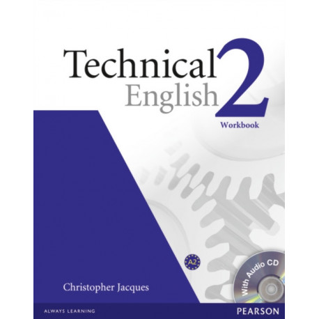 Technical English Level 2 Workbook without Key/CD Pack: Industrial Ecology
