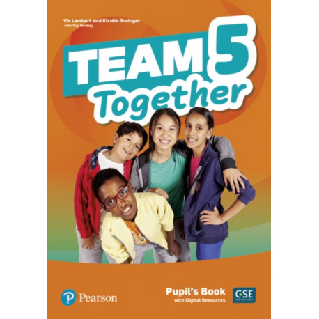 Team Together 5 Pupil's Book with Digital Resources Pack