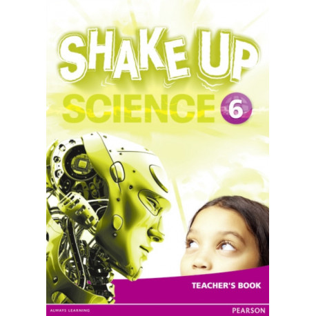 Shake Up Science 6 Teacher's Book