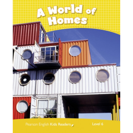 Level 6: A World of Homes CLIL AmE