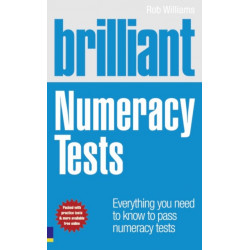Brilliant Numeracy Tests: Everything you need to know to pass numeracy tests