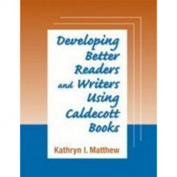Developing Better Readers and Writers Using Caldecott Books