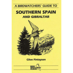 A Birdwatchers' Guide to Southern Spain and Gibraltar: Site Guide