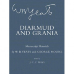 Diarmuid and Grania: Manuscript Materials