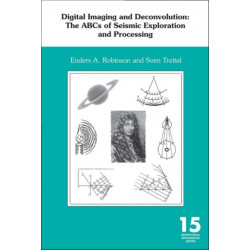 Digital Imaging and Deconvolution: The ABCs of Seismic Exploration and Processing