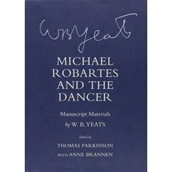 Michael Robartes and the Dancer: Manuscript Materials