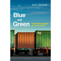 Blue and Green: The Drive for Justice at America's Port