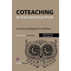 Coteaching in Teacher Education: Innovative Pedagogy for Excellence