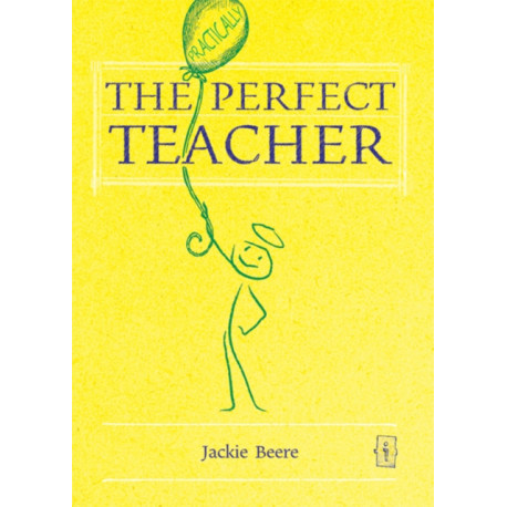 The (Practically) Perfect Teacher