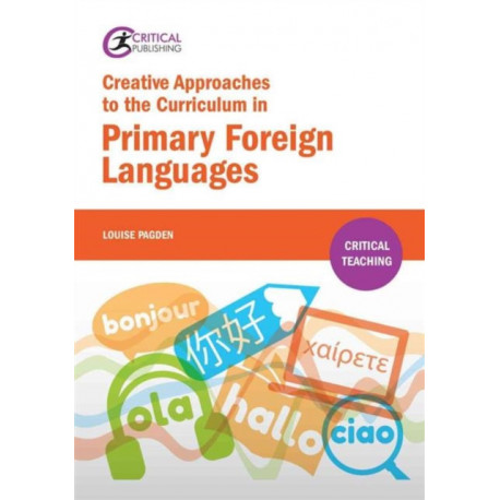 Creative Approaches to the Curriculum in Primary Foreign Languages