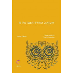 Teacher Educators in the Twenty-first Century: Identity, knowledge and research