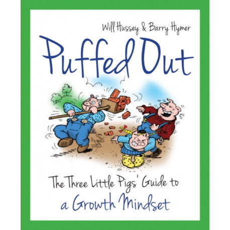 Puffed Out: The Three Little Pigs' Guide to a Growth Mindset
