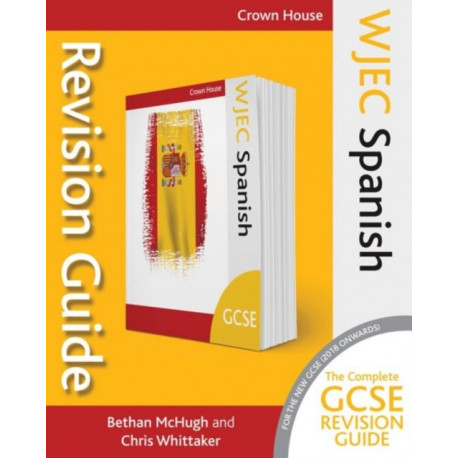 WJEC GCSE Revision Guide Spanish