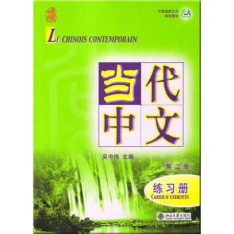Le chinois contemporain vol.2 - Cahier d'exercices