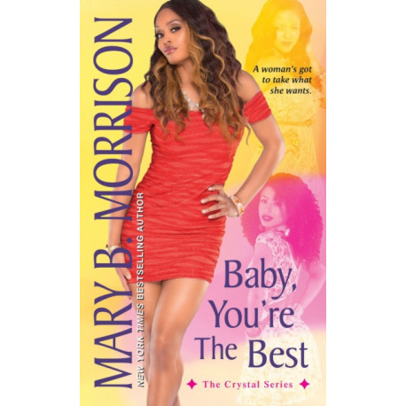 Baby, You're The Best: The Crystal Series Vol 1