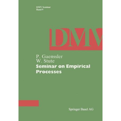 Seminar on Empirical Processes