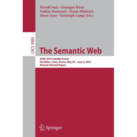 The Semantic Web: ESWC 2016 Satellite Events, Heraklion, Crete, Greece, May 29 - June 2,  2016, Revised Selected Papers