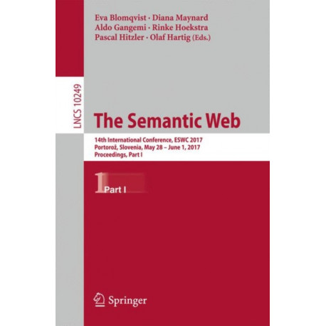 The Semantic Web: 14th International Conference, ESWC 2017, Portoroz, Slovenia, May 28 - June 1, 2017, Proceedings, Part I