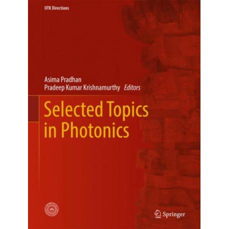 Selected Topics in Photonics