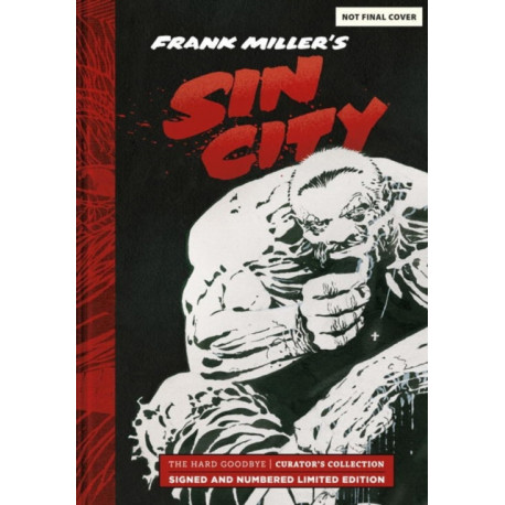 Frank Miller's Sin City: Hard Goodbye Curator's Collection: Limited Edition