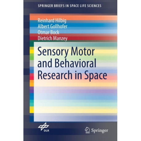 Sensory Motor and Behavioral Research in Space
