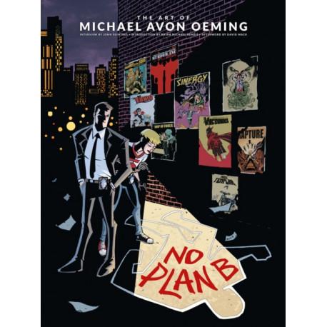 Art Of Michael Avon Oeming, The: No Plan B