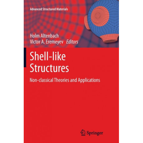 Shell-like Structures: Non-classical Theories and Applications