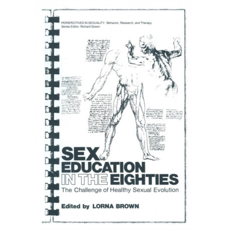 Sex Education in the Eighties: The Challenge of Healthy Sexual Evolution