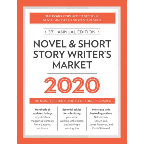Novel & Short Story Writer's Market 2020: The Most Trusted Guide to Getting Published