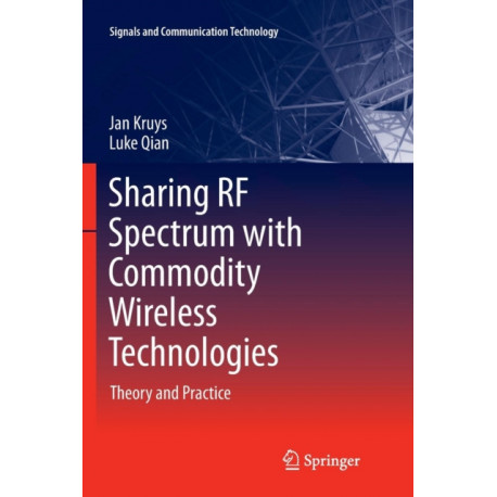 Sharing RF Spectrum with Commodity Wireless Technologies: Theory and Practice