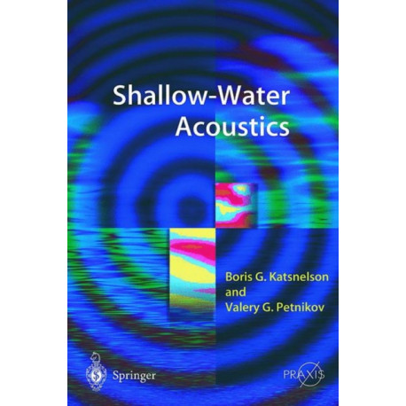 Shallow Water Acoustics