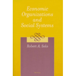Economic Organizations and Social Systems
