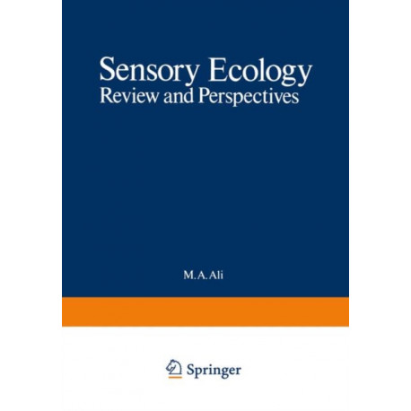 Sensory Ecology: Review and Perspectives