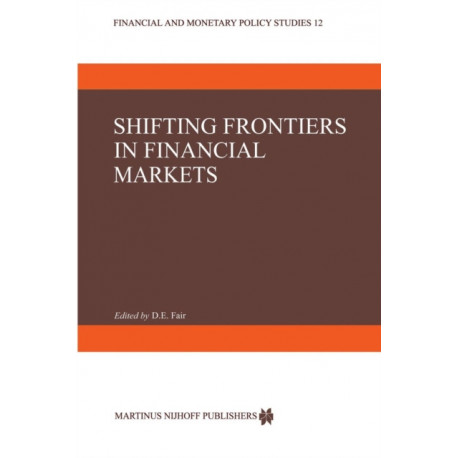 Shifting Frontiers in Financial Markets