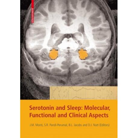 Serotonin and Sleep: Molecular, Functional and Clinical Aspects