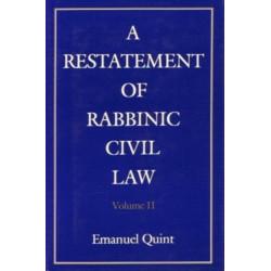 A Restatement of Rabbinic Civil Law