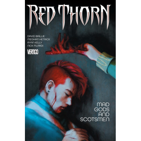 Red Thorn Vol. 2 Mad Gods And Scotsmen