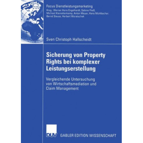 Sicherung von Property Rights bei Komplexer Leistungserstellung