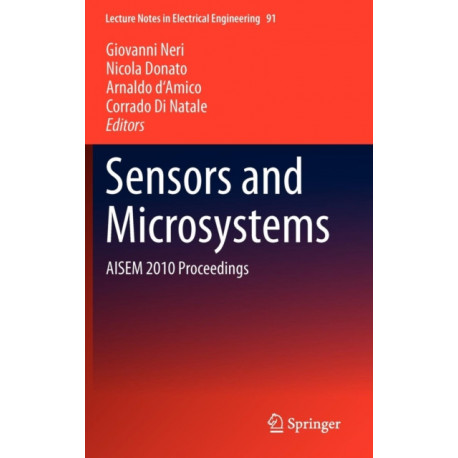 Sensors and Microsystems: AISEM 2010 Proceedings