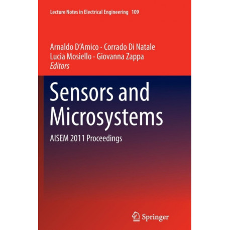 Sensors and Microsystems: AISEM 2011 Proceedings