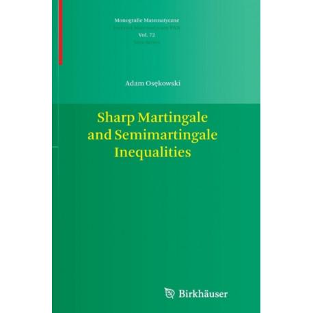 Sharp Martingale and Semimartingale Inequalities