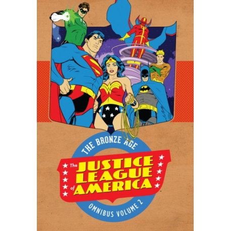 Justice League of America :: The Bronze Age Omnibus