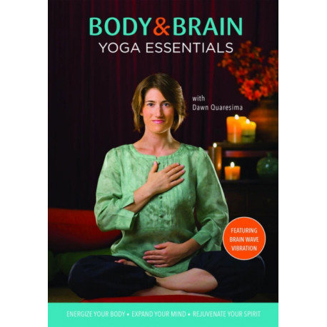 Body & Brain Yoga Essentials DVD: Featuring Brain Wave Vibration