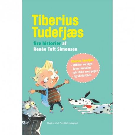 Tiberius Tudefjæs -  Fire historier af Renée Toft Simonsen