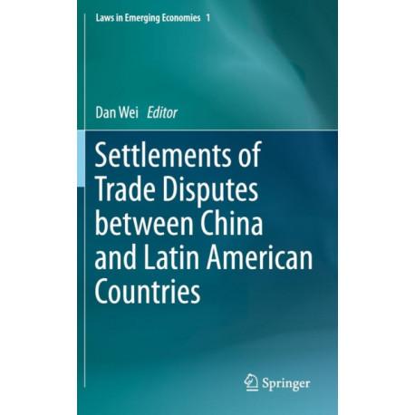 Settlements of Trade Disputes between China and Latin American Countries