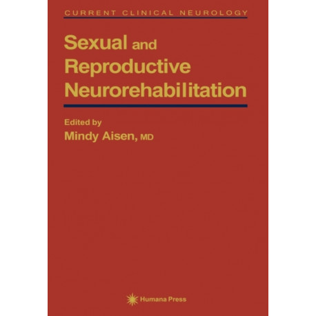 Sexual and Reproductive Neurorehabilitation