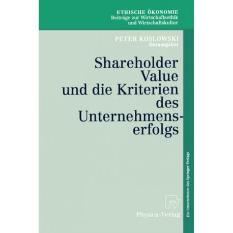 Shareholder Value Und Die Kriterien Des Unternehmenserfolgs