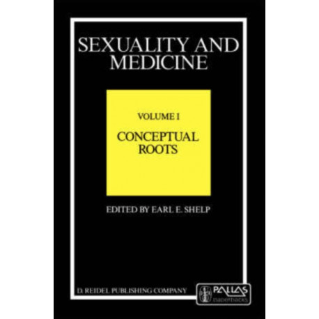 Sexuality and Medicine: Volume II: Ethical Viewpoints in Transition