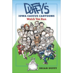 Duffy's Iowa Caucus Cartoons: Watch 'Em Run