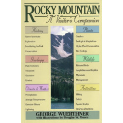 Rocky Mountain: A Visitor's Companion